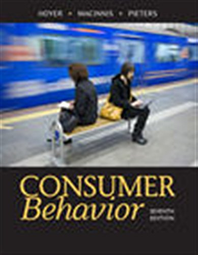 Compare Textbook Prices for Consumer Behavior 7 Edition ISBN 9781305507272 by Hoyer, Wayne D.,MacInnis, Deborah J.,Pieters, Rik