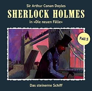 Das steinerne Schiff     Sherlock Holmes - Die neuen Fälle 5              Autor:                                                                                                                                 Andreas Masuth                               Sprecher:                                                                                                                                 Christian Rode,                                                                                        Peter Groeger                      Spieldauer: 1 Std. und 14 Min.     158 Bewertungen     Gesamt 4,7