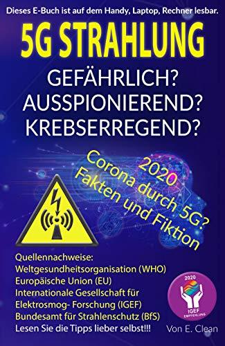 5G Strahlung...Gefährlich?: Ausspionierend? Krebserregend?