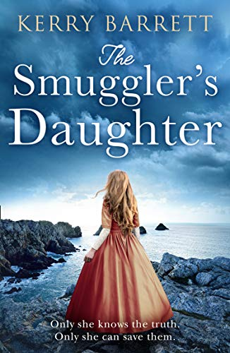 Compare Textbook Prices for The Smuggler's Daughter: Heartwrenching and gripping historical fiction full of mystery and romance from the author of bestsellers The Girl in the Picture and The Secret Letter  ISBN 9780008430160 by Barrett, Kerry