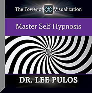 Master Self-Hypnosis                   By:                                                                                                                                 Dr. Lee Pulos                               Narrated by:                                                                                                                                 Dr. Lee Pulos                      Length: 1 hr and 52 mins     2 ratings     Overall 5.0