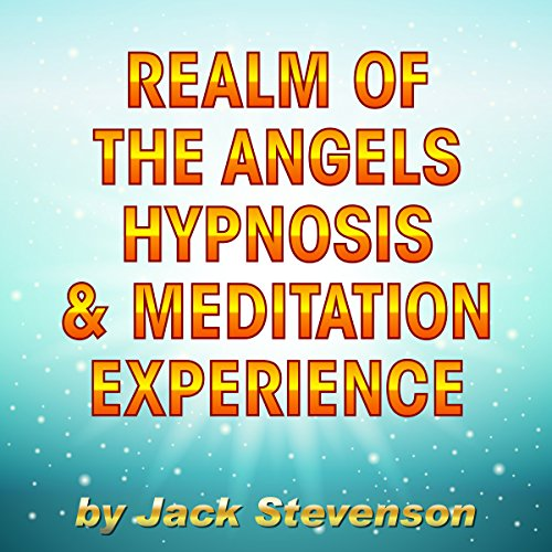 Realm of the Angels - Hypnosis & Meditation Experience audiobook cover art
