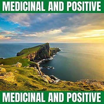 Medicinal and Positive