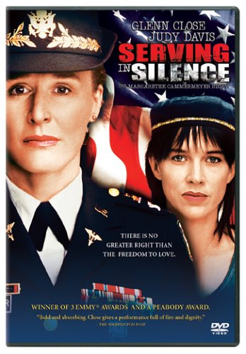 Serving in Silence: The Colonel Margarethe Cammermeyer Story