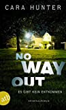 Image of No Way Out - Es gibt kein Entkommen: Kriminalroman (Detective Inspector Fawley ermittelt, Band 3)