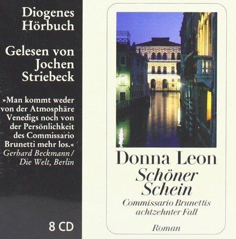 Schöner Schein: Commissario Brunettis achtzehnter Fall von Leon. Donna (2010) Audio CD