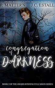 Congregation of Darkness (The Full Moon Series Book 2)