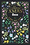 Merry XMAS Aroa HAPPY NEW YEAR: Beautiful Christmas Gift for Aroa, Elegant Notebook/Journal, Practical Months & Days Timeline, Lightweight and Compact, Premium Matte Finish