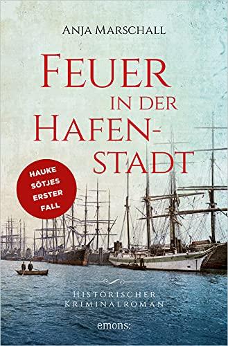 Buchseite und Rezensionen zu 'Feuer in der Hafenstadt' von  Anja Marschall