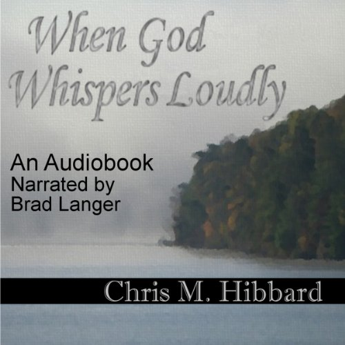 When God Whispers Loudly audiobook cover art