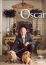Oscar: The Style Inspiration and Life of Oscar De LA Renta