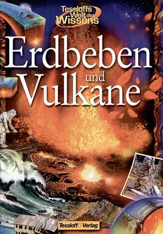 Tessloffs Welt des Wissens, Erdbeben und Vulkane