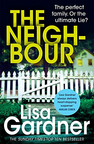 The Neighbour (Detective D.D. Warren 3): A gripping thriller with a heart-stopping twist (English Edition)
