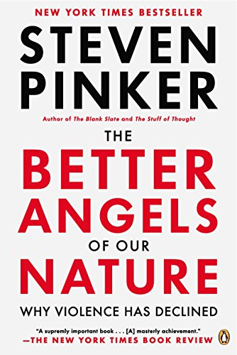 Compare Textbook Prices for The Better Angels of Our Nature: Why Violence Has Declined Reprint Edition ISBN 8601300108858 by Pinker, Steven