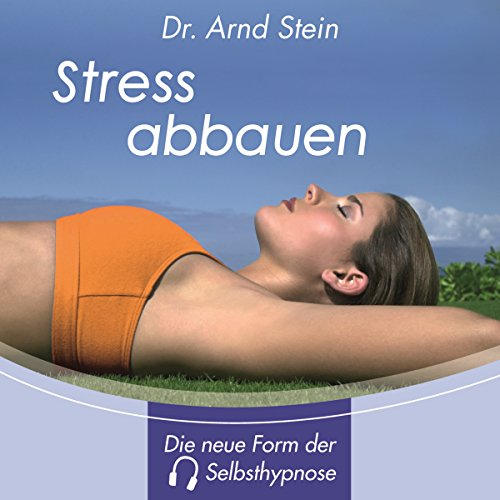 Stress abbauen. Tiefensuggestion Titelbild