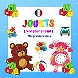 JOUETS Livre pour enfants Mes premiers mots. : Pour garçons et filles de 2 à 4 ans. Apprendre et s'amuser. Bonne chance! (Mes premiers mots - Un livre pour les enfants de 2 à 4 ans.)