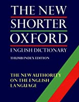 The New Shorter Oxford English Dictionary (2 Vol. Set; Thumb Indexed Edition)