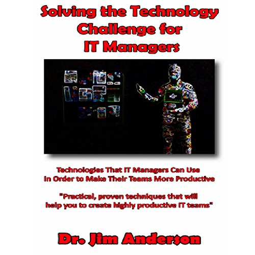 Solving the Technology Challenge for IT Managers audiobook cover art