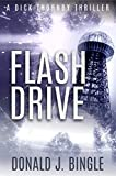 Flash Drive (A Dick Thornby Thriller Book 3)