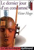 Le Dernier Jour d'un condamné - Editions Gallimard - 21/01/2000