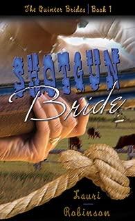 Shotgun Bride [The Quinter Brides Book One]