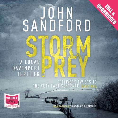 Storm Prey     Lucas Davenport, Book 20              By:                                                                                                                                 John Sandford                               Narrated by:                                                                                                                                 Richard Ferrone                      Length: 10 hrs and 41 mins     5 ratings     Overall 4.4