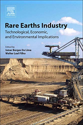 Download Rare Earths Industry: Technological, Economic, and Environmental Implications 0128023287