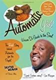 Automatic Y'All: Weaver D's Guide to the Soul