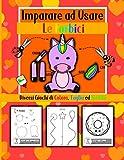 Imparare ad usare le forbici: Libro di attività prescolare con 50 esercizi di colorazione, taglio e incollaggio, per bambini dai 3 agli 8 anni.