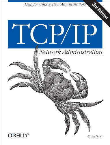 TCP/IP Network Administration: Help for Unix System Administrators (English Edition)
