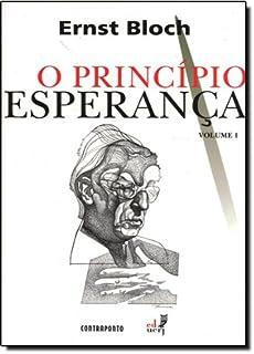 O Princípio Esperança - Volume 1
