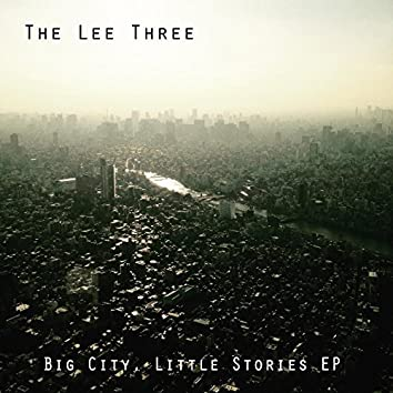 Big City, Little Stories - EP