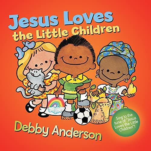 Jesus Loves The Little Children Cuddle And Sing Series