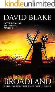 Broadland: A chilling Norfolk Broads crime thriller (British Detective Tanner Murder Mystery Series Book 1)