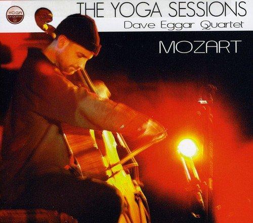Yoga Sessions: Dave Eggar Quartet - Mozart
