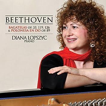 Beethoven: Bagatelas, Op. 33, 119, 126 & Polonesa en Do, Op. 89