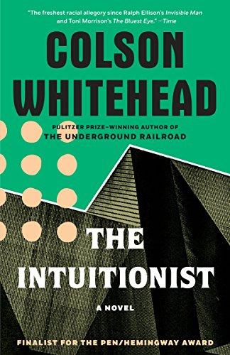 The Intuitionist: A Novel