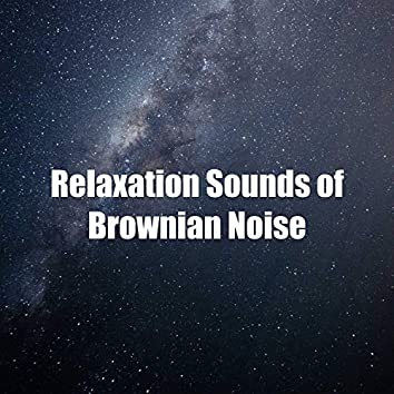 Relaxation Sounds of Brownian Noise