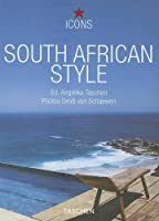 South African Style: Exteriors, Interiors, Details (Icons)