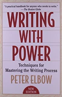 Writing With Power 2nd (second) Edition by Elbow, Peter published by OUP USA (1998)