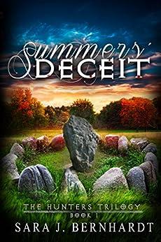 Summers' Deceit (Hunters Trilogy Book 1) by [Sara J. Bernhardt]