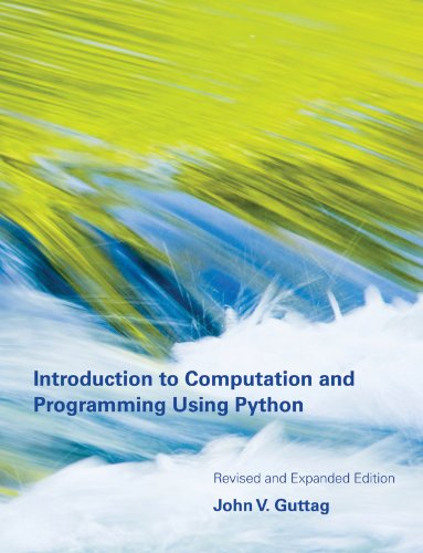 Introduction to Computation and Programming Using Python (The MIT ...
