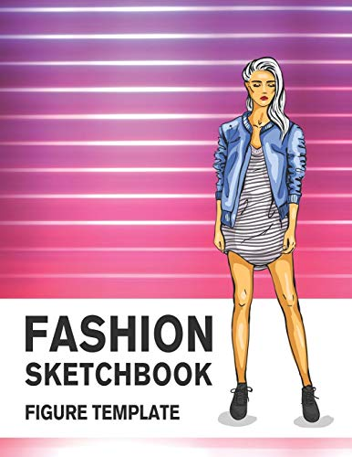 Fashion Sketchbook Figure Template: 430 Large Female Figure Template for Easily Sketching Your Fashion Design Styles and Building Your Portfolio ... with Female Figure Template, Band 3)