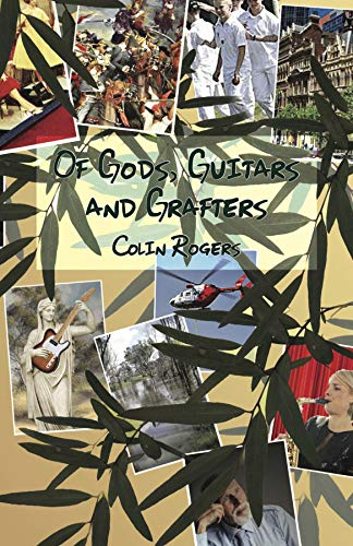 Of Gods, Guitars and Grafters (English Edition)