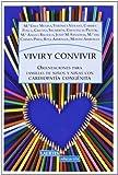 Vivir Y Convivir: Orientaciones para familias de niños y niñas con cardiopatía congénita: 136 (Laertes Educación)