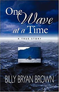 ONE WAVE AT A TIME