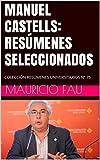MANUEL CASTELLS: RESÚMENES SELECCIONADOS: COLECCIÓN RESÚMENES UNIVERSITARIOS Nº 75