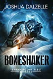 Boneshaker: Terran Scout Fleet, Book 2