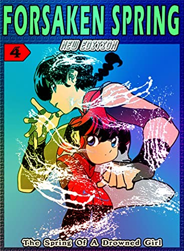 The Spring A Drowned Girl: Book 4 - Forsaken Manga Action Fantasy Romance Graphic (English Edition)