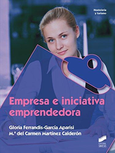 Empresa e iniciativa emprendedora: 52 (Hostelería y Turismo)